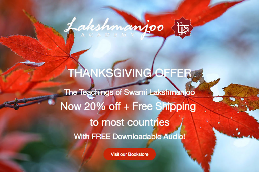THANKSGIVING OFFER The Teachings of Swami Lakshmanjoo Now 20% off + Free Shipping to most countries With FREE Downloadable Audio!