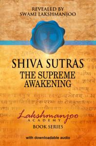 Shiva Sutras, The Supreme Awakening, Kashmir Shaivism