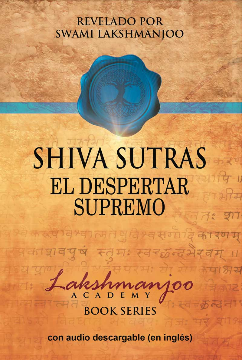 "Spanish Translation of ""Shiva Sutras: The Supreme Awakening"" available now"